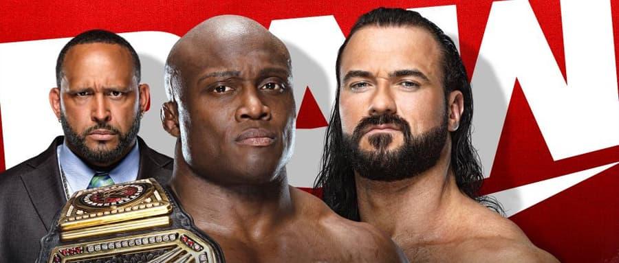 WWE RAW第1463期:德鲁麦金泰尔和鲍比莱斯利准备签署WWE冠军合同